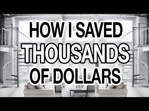 How I Saved Thousands Of Dollars 10 Easy Ways To