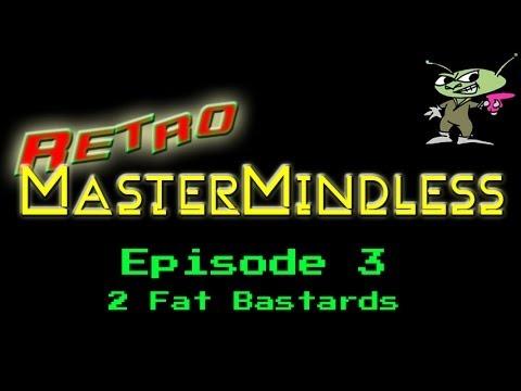 Retro MasterMindless Episode 3 - The 2 Fat Bastards
