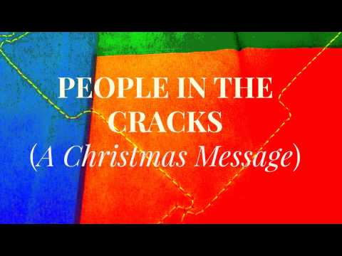 People In The Cracks (a Christmas Message By Pastor  Ed Lapiz) video
