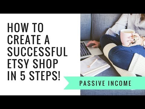 HO TO CREATE A SUCCESSFUL ETSY SHOP | Passive Income Tips