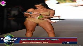 SPORTS ILLUSTRATED SWIMSUIT : LE MAGAZINE   DÉFILER UNE MAMAN QUI ALLAITE