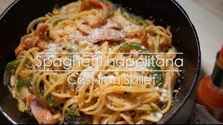 How to Make one pot pasta Spahgetti Napolitana 「ワンパン料理」スキレットひとつで簡単ナポリタンスパゲッティ
