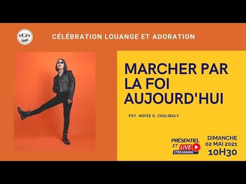 MARCHER PAR LA FOI AUJOURD'HUI || PS. Moïse O. COULIBALY