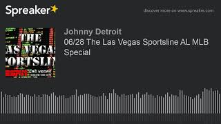 06/28 The Las Vegas Sportsline AL MLB Special (part 2 of 4)