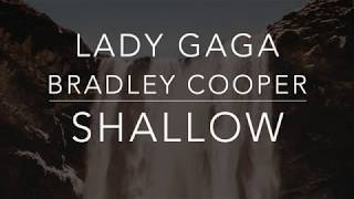 Lady Gaga, Bradley Cooper - Shallow (Lyrics/Tradução/Legendado)(HQ)