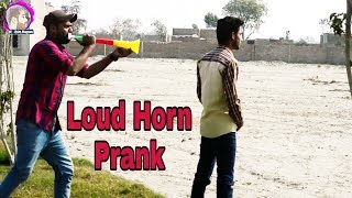 Loud Horn Prank Best Complition Of 2018 By M Asim Maqsood  !!