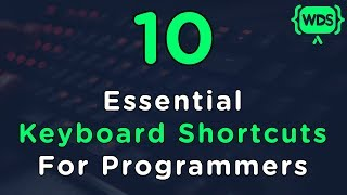 10 Essential Keyboard Shortcuts For Programmers