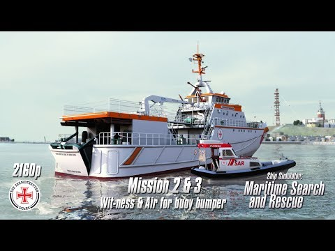 Ship Simulator: Maritime Search and Rescue | Missions 2 & 3 | Wit-ness & Air for buoy bumper