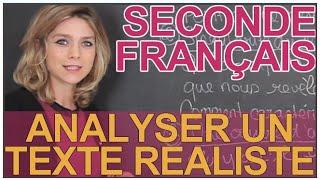Analyser un texte réaliste - Français - Seconde - Les Bons Profs