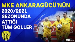 MKE Ankaragücü | 2020/21 Sezonu | Tüm Goller | #SüperLig