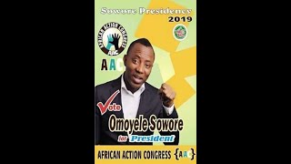 Omoyele Sowore is what we want in 2019