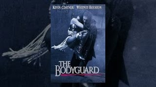 Bodyguard - The Bodyguard (1992)