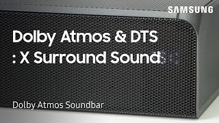 How to set Up Dolby Atmos and DTS: X Surround Sound on your Dolby Atmos Soundbar | Samsung US