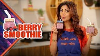 Strawberry Blueberry Smoothie | Shilpa Shetty Kundra | Healthy Recipes | The Art Of Loving Food