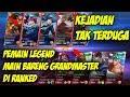 ML RUSAK!!! PEMAIN LEGEND MAIN BARENG GRANDMASTER DI RANKED - MOBILE LEGENDS INDONESIA