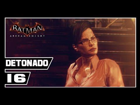 Batman Arkham Knight - Detonado #16 - CORINGA DE SAIA //JASON TODD  [Dublado PT-BR]
