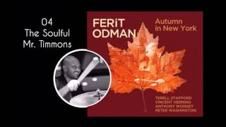 The Soulful Mr. Timmons - Ferit Odman - Autumn In New York