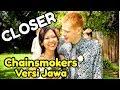 CLOSER Chainsmokers Javanese Version (Sak Lawase Tak Kancani) MP3