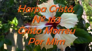 Vídeo 469 de Harpa Cristã
