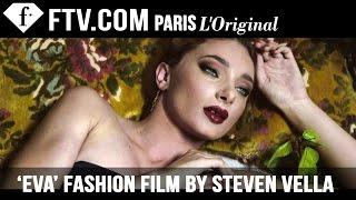 'Eva' Fashion Film by Steven Vella   FashionTV