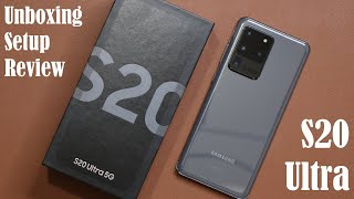 01. Samsung Galaxy S20 Ultra - Unboxing, First Time Setup and Review