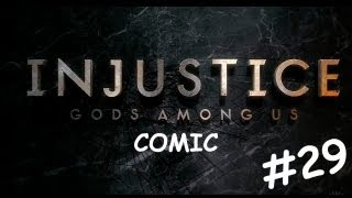 Injustice: Gods Among Us [Cómic] - #29 - En Español
