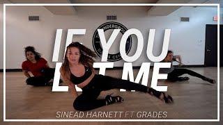 Sinead Harnett If You Let Me Ft Grades Choreography By Lauren Lyn