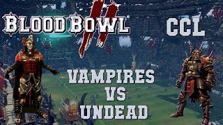 Blood Bowl 2 - Vampires (the Sage) vs Undead - Legendary Edition CCL G1