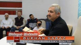 Burhan Sabaz - Lem'alar - Yirmi Dördüncü Lem'a - Birinci Nükte