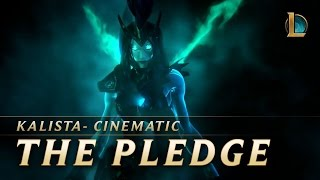 Kalista: The Pledge | New Champion Teaser - League of Legends