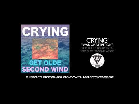 Crying – War of Attrition