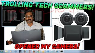 Trolling a scammer! He tried to open my camera!