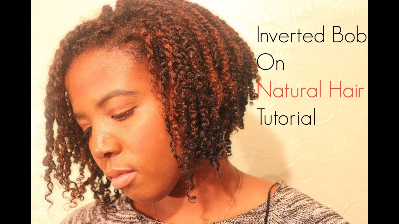 Natural Hair Styles With Marley Hair: Inverted Bob On Natural Hair - YouTube