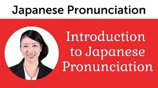 Introduction to Perfect Japanese Pronunciation