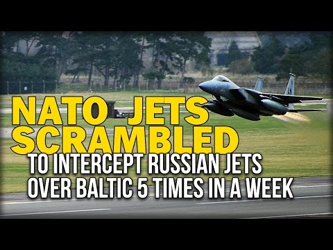 NATO JETS SCRAMBLED TO INTERCEPT RUSSIAN JETS OVER BALTIC 5 TIMES IN A WEEK