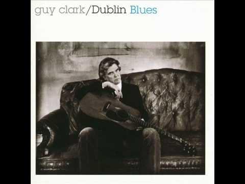Guy Clark - Hank Williams Said It Best