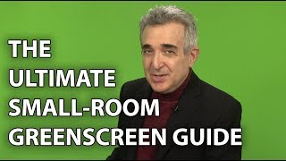 The Ultimate Small Room Greenscreen Guide