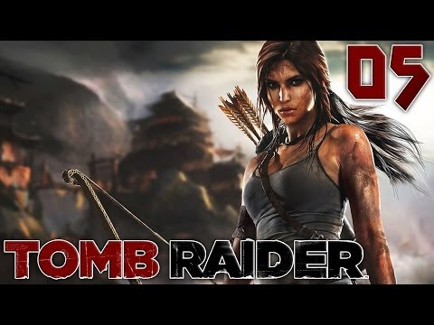 Tomb Raider : Le Tombeau | 05 - Let's Play