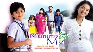 Download New English Full Movie | Mummy & Me | Hollywood Full Movie 2017 | New English Movies 2017 3Gp Mp4