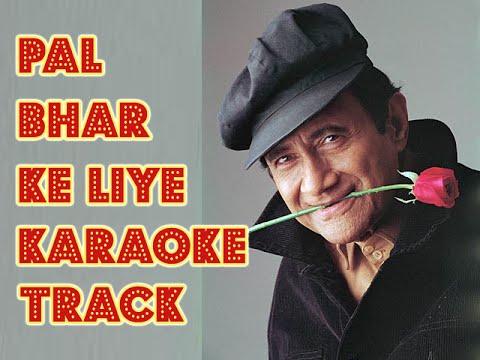 Pal bhar ke liye- karaoke