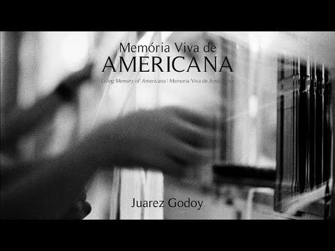 Memória Viva de Americana - Fotografia de Juarez Godoy
