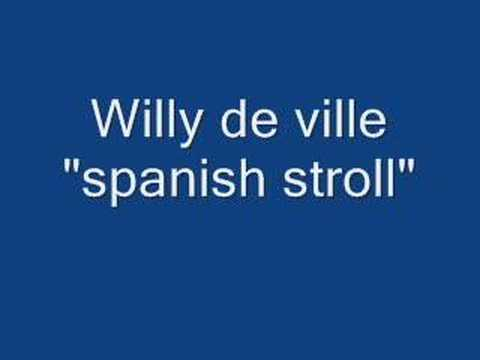 Willy deVille - Spanish stroll (audio)