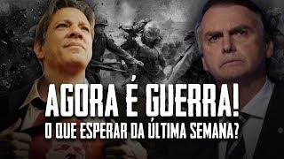 AGORA É GUERRA!: o que esperar da última semana? | Renan Santos