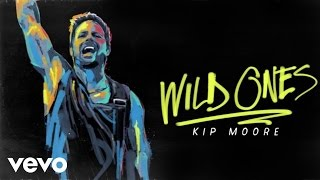 Kip Moore That Was Us