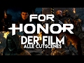 FOR HONOR   Der Film   Alle Cutscenes (deutsch)