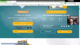 WEGOLD ICO - ĐI du lịch và kiếm tiền.!