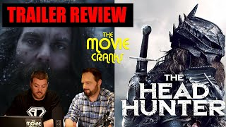The Head Hunter Trailer | The Movie Cranks | REACTION