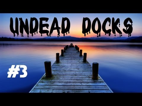 Custom Zombies - Undead Docks: Only 65,000 More Points to Win! (Part 3)