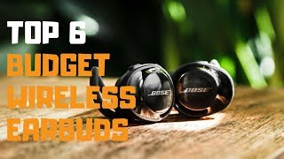 Best Budget Wireless Earbuds in 2019 - Top 6 Budget Wireless Earbuds Review