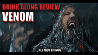 Drink Along Review: Venom - Tom Hardy is NOT Sony's antidote for their superhero slum.